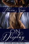 On Display (Club Luxe, #1)