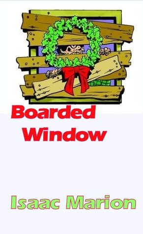 Boarded Window Isaac Marion epub download and pdf download