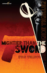 Mightier than the Sword by Evan Willnow