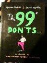 The 99 Don'ts: A Guide to Unrecommendable Practices