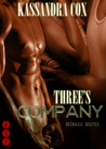 Three's Company (Menage Mates)