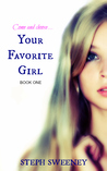 Your Favorite Girl by Steph Sweeney