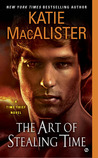 The Art of Stealing Time (Traveller, #2)