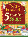 Fix-It and Forget-It 5-Ingredient Soups