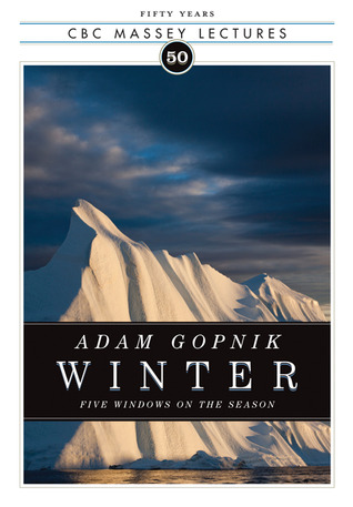 Winter by Adam Gopnik