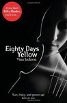Eighty Days Yellow