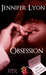 Obsession by Jennifer Lyon