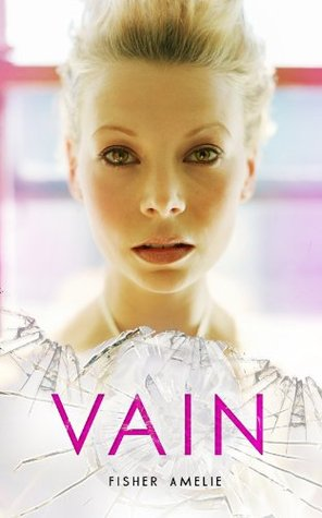 Vain (The Seven Deadly Series, #1)
