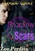 Shadow Scars (Rogue Wolf, #1) (Haven City, #1)