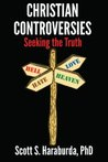 Christian Controversies by Scott S. Haraburda