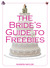 The Bride's Guide to Freebies: Enhancing Your Wedding without Selling Out