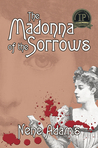The Madonna of the Sorrows (Gaslight, #2)