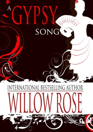 A Gypsy Song by Willow Rose