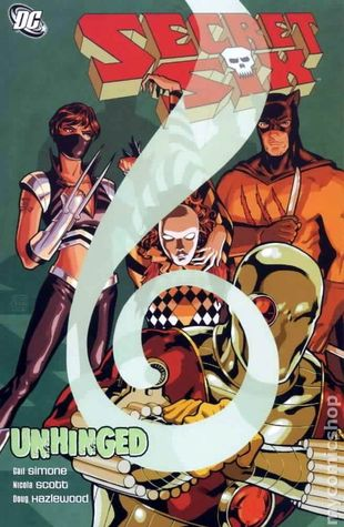 Secret Six, Vol. 1 by Gail Simone