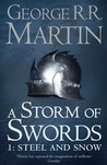 A Storm of Swords: Steel and Snow (A Song of Ice and Fire, #3, Part 1)