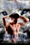 Strength of the Pack by Kendall McKenna