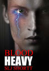 Blood Heavy (Blood Heavy, #1)