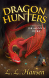 Dragon's Fury (Dragon Hunters, #2)
