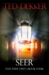 Seer (Eyes Wide Open, #4)