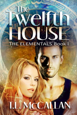 The Twelfth House (The Elementals #1)