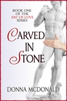 Carved In Stone (Art of Love #1)