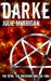 Darke: The Devil, The Magic...