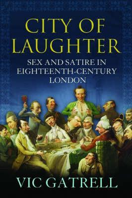 City of Laughter by V.A.C. Gatrell