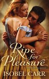 Ripe for Pleasure (The League of Second Sons, #1)