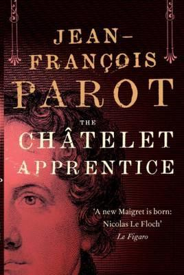 The Chatelet Apprentice by Jean-François Parot