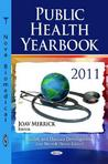 Public Health Yearbook 2011. Edited by Joav Merrick