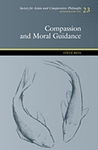 Compassion and Moral Guidance (Monograph: Society for Asian and Comparative Philosophy)