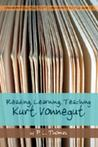 Reading, Learning, Teaching Kurt Vonnegut