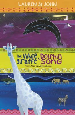 The White Giraffe / Dolphin Song