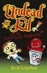 Undead Ed and the Devil's Fingers. by David Grimstone