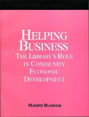 Helping Business by Maxine Bleiweis