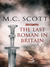 The Last Roman in Britain by M.C. Scott
