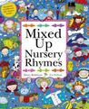 Mixed Up Nursery Rhymes. by Hilary Robinson, Liz Pichon