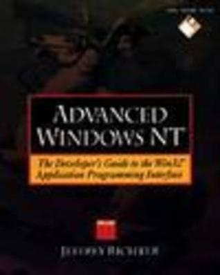 Advanced Windows NT by Jeffrey Richter