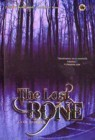 The Lost Bone