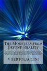 The Monsters from Beyond Reality