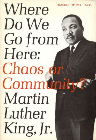 Where Do We Go from Here by Martin Luther King Jr.