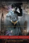 The Infernal Devices: Clockwork Angel; Clockwork Prince; Clockwork Princess (The Infernal Devices, #1-3)