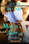 Mac's Law (Unchained, #1)