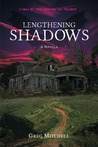 Lengthening Shadows (The Coming Evil, #2.5)