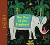 The Day Of The Elephant.