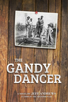 The Gandy Dancer