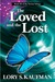 The Loved and the Lost by Lory S. Kaufman
