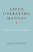 Life's Operating Manual: With the Fear and Truth Dialogues by Tom Shadyac