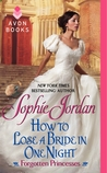 How to Lose a Bride in One Night (Forgotten Princesses, #3)