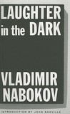 Laughter in the Dark by Vladimir Nabokov